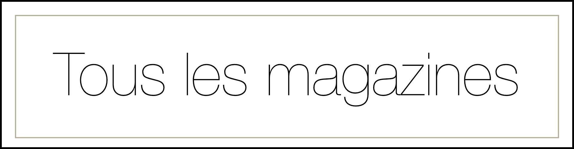 Tous les magazines